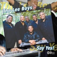 Say Yes! — The Lee Boys