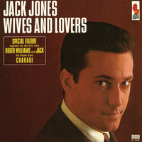Wives And Lovers — Jack Jones