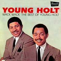 Wack Wack: The Best of Young Holt — Young-Holt Unlimited