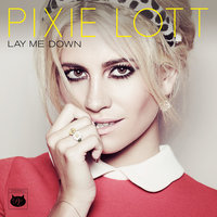 Lay Me Down EP — Pixie Lott