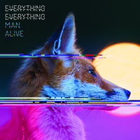 Man Alive — Everything Everything