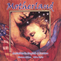 Motherland: Lullabies in English and Russian — Miriam Allbee and Mike Kelly