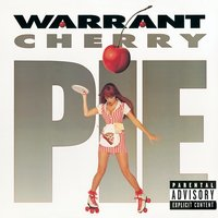 Cherry Pie — Warrant