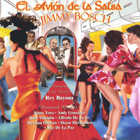 El Avion De La Salsa — Jimmy Bosch