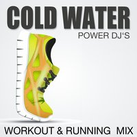 Cold Water — Power DJ's