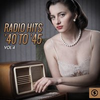 Radio Hits '40 to '45, Vol. 4 — Пётр Ильич Чайковский