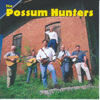 The Possum Hunters — The Possum Hunters Bluegrass Band