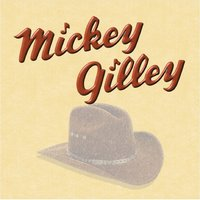 Mickey Gilley — Mickey Gilley