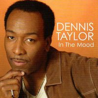 In The Mood — Dennis Taylor