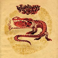 Twang Wolf Sessions — Sunday Kids