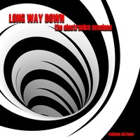 Long Way Down: The Electronica Sessions, Vol. 16 — сборник