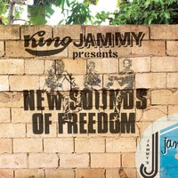 King Jammy Presents New Sounds Of Freedom — King Jammy
