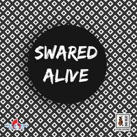 Alive — Swared