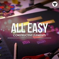 All Easy — Constructive Elements