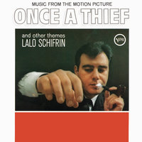 Once A Thief And Other Themes — Lalo Schifrin