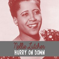 Hurry on Down — Nellie Lutcher
