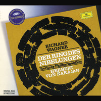 Wagner: Der Ring des Nibelungen — Berlin Philharmonic Orchestra, Герберт фон Караян