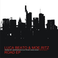Road EP — Luca Beato, Moe.Ritz
