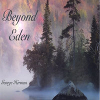 Beyond Eden — George Herman