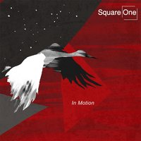 In Motion — Square One