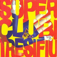 Superclubitresifiu — Club Super 3, Club Super3