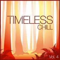 Timeless Chill, Vol. 4 — сборник