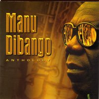 Anthology — Manu Dibango