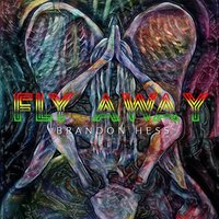 Fly Away — Brandon Hess