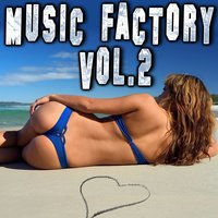 Music Factory, Vol. 2 — сборник