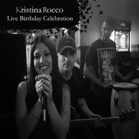 Live Birthday Celebration — Kristina Rocco