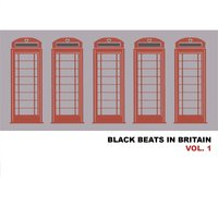 Black Beats in Britain, Vol. 1 — сборник
