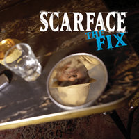 The Fix — Scarface