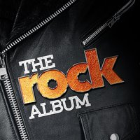 The Rock Album — The Rock Masters, Indie Rock, Classic Rock Heroes, The Rock Masters|Classic Rock Heroes|Indie Rock