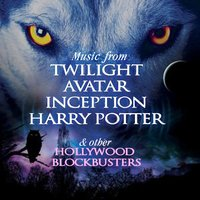 Music from Twilight, Avatar, Inception, Harry Potter & Other Hollywood Blockbusters — сборник