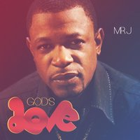 God's Love — Mr. J