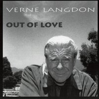 Out of Love — Verne Langdon