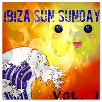 Ibiza Sun Sunday, Vol. 1 — сборник