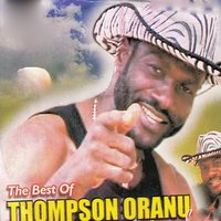 The Best of Thompson Oranu — Thompson Oranu