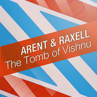 The Tomb of Vishnu - EP — Arent & Raxell