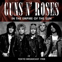 In the Empire of the Sun — Guns N' Roses