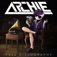 Full Discography — Archie
