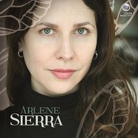 Music of Arlene Sierra, Vol. 1 — International Contemporary Ensemble, Charles Neidich, Susan Narucki, Stephen Gosling, Vassily Primakov, Jayce Ogren