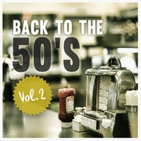 Back to the 50's , Vol. 2 — сборник