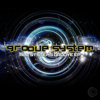 All Systems Groove EP — Groove System