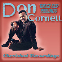 Those Old Feelings — Don Cornell
