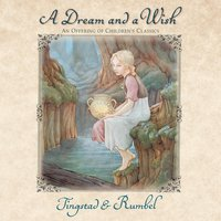 A Dream And A Wish — Tingstad & Rumbel