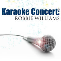 Karaoke Concert: Robbie Williams — SPKT