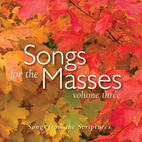 Songs for the Masses Volume 3 — Songs for the Masses