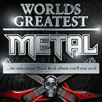 30 Worlds Greatest Metal – The Only Classic Metal Rock Album you'll ever need — Metal Masters