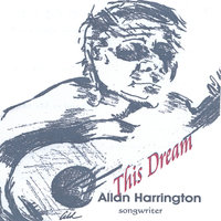 This Dream — Allan Harrington